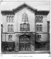 The Fulton Opera House, designed by Samuel Sloan